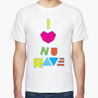 Футболка I love Nu Rave