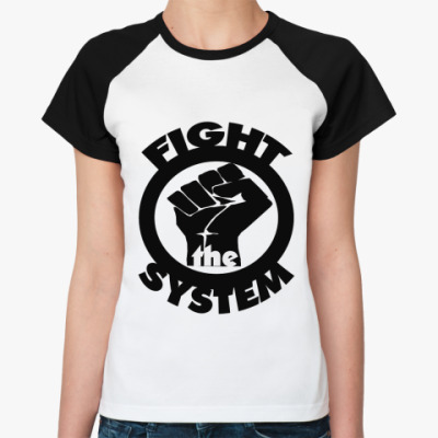 Женская футболка реглан Fight the Sys  Ж()