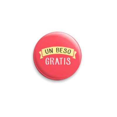Значок 25мм Un beso Gratis!