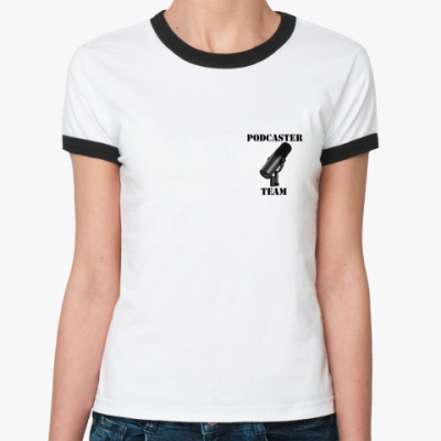 Женская футболка Ringer-T  Podcaster