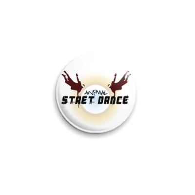 Значок 25мм street dance