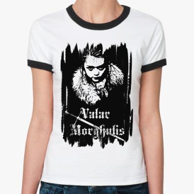 Женская футболка Ringer-T Valar morghulis