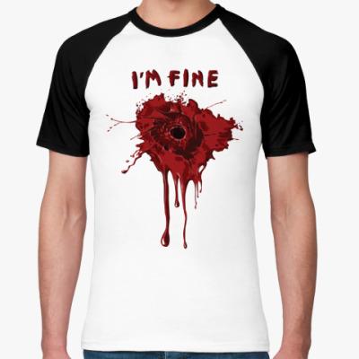 Футболка реглан I'm fine