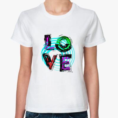 Классическая футболка LOVE, любовь.
