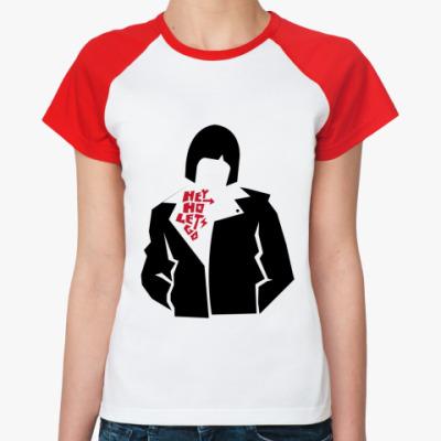Женская футболка реглан Hey Ho  Ж(б/к)