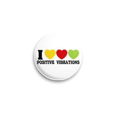 Значок 25мм Люблю позитивные вибрации