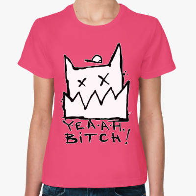 Женская футболка Yeah bitch