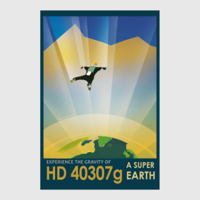 Постер Experience the gravity of a super earth