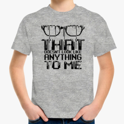 Детская футболка Это ни на что не похоже