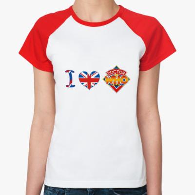 Женская футболка реглан Я люблю Доктора Ху