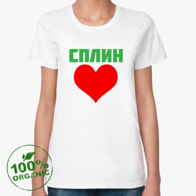 Женская футболка из органик-хлопка СПЛИН