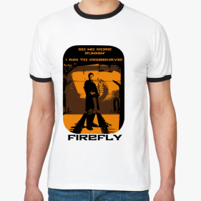 Футболка Ringer-T Firefly - to misbehave