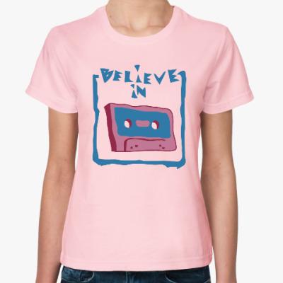 Женская футболка Верю в кассеты