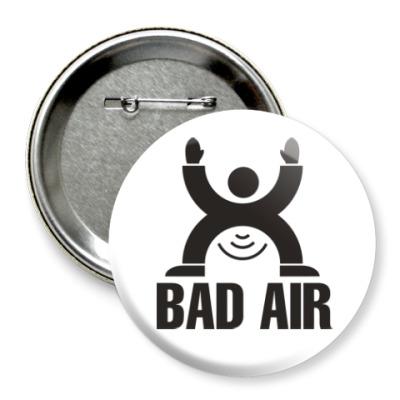 Значок 75мм Плохой воздух