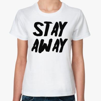 Классическая футболка Stay away