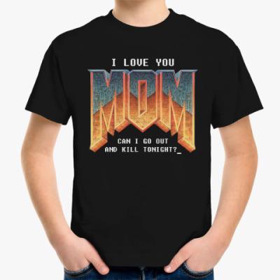 Детская футболка I Love You MOM! в стиле DOOM