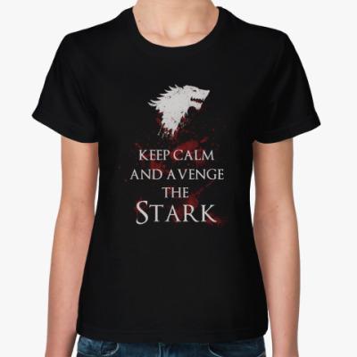 Женская футболка Keep Calm and avenge the Stark