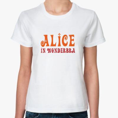 Классическая футболка Alice in Wonderbra