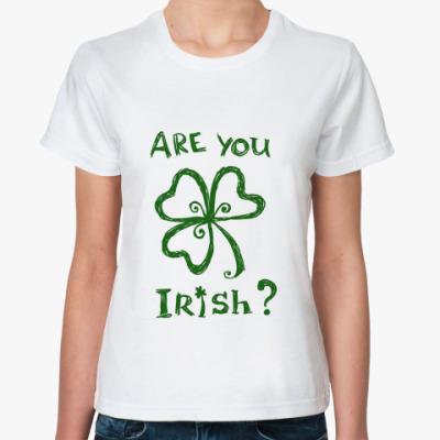 Классическая футболка Are you Irish?