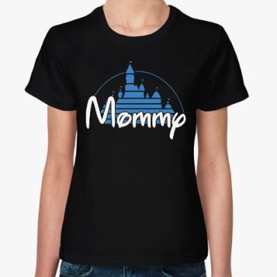 Женская футболка Мамочка
