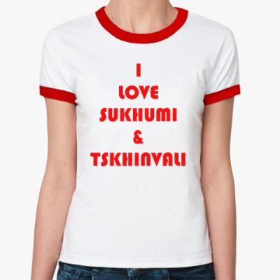 Женская футболка Ringer-T I Love Sukhumi & Tskhinvali