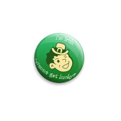 Значок 25мм I'm Irish