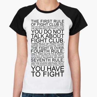 Женская футболка реглан Fight Club