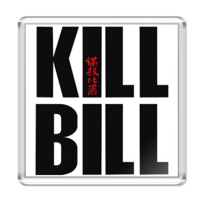 Магнит Kill Bill