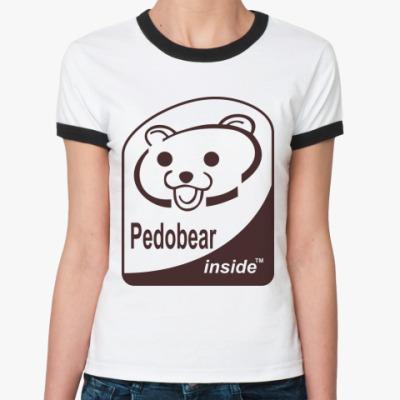 Женская футболка Ringer-T  Pedobear inside