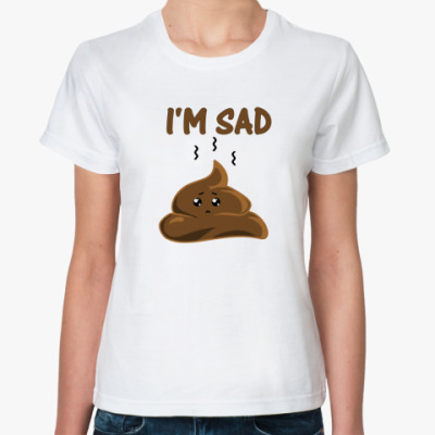 Классическая футболка I'm sad shit