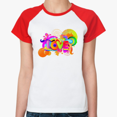 Женская футболка реглан Радуга Любви