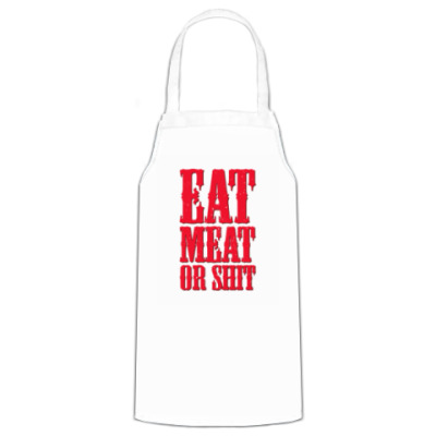 Фартук Eat meat or shit