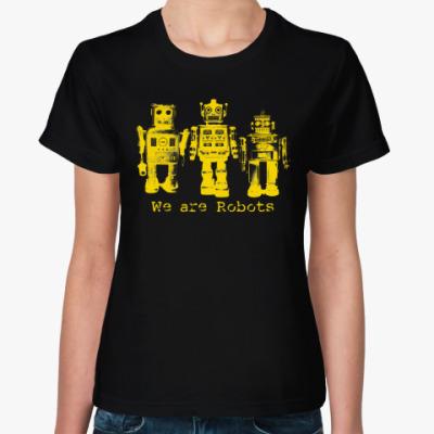 Женская футболка Роботы