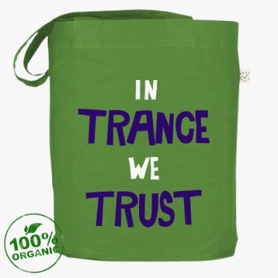 Сумка In trance we trust