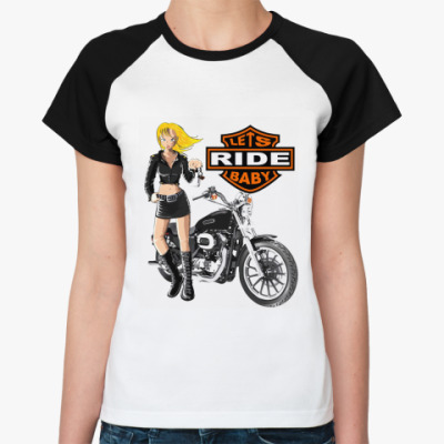 Женская футболка реглан Lets Ride  Ж ()