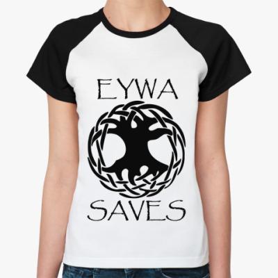 Женская футболка реглан Eywa saves