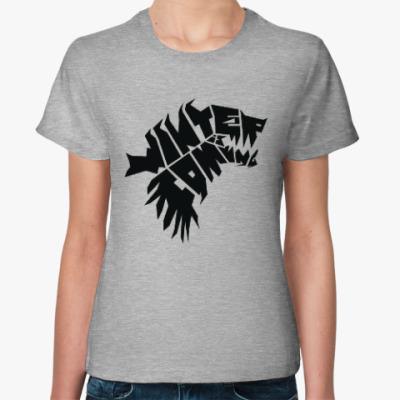 Женская футболка Winter is coming Зима близко