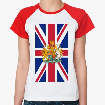 Женская футболка реглан Флаг и герб Великобритании