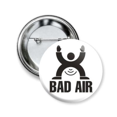 Значок 50мм Плохой воздух