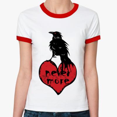 Женская футболка Ringer-T Never more