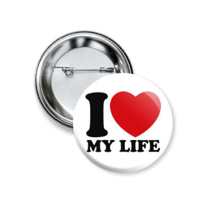 Значок 37мм Люблю свою жизнь