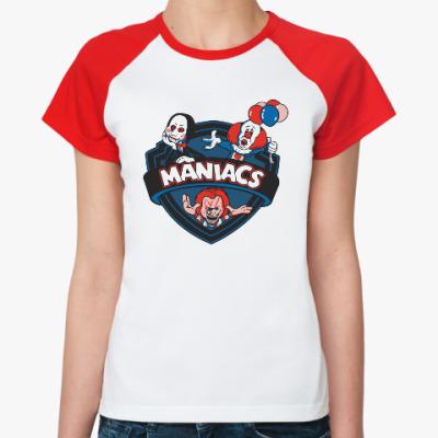 Женская футболка реглан Maniacs