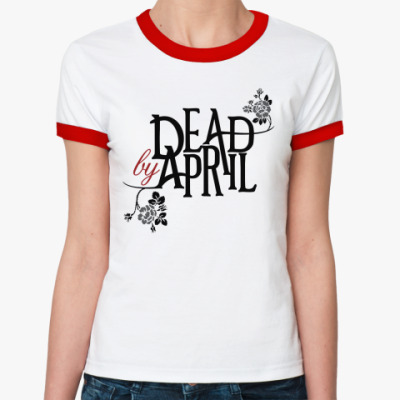 Женская футболка Ringer-T Dead by April