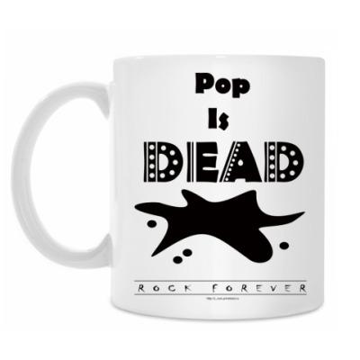 Кружка Pop Is Dead