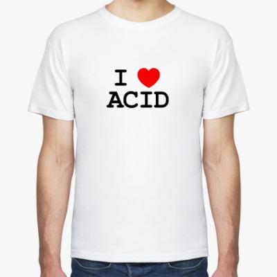 Футболка I Love Acid