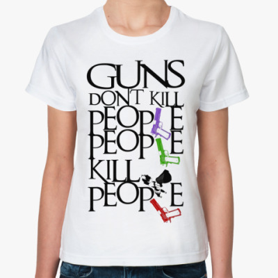 Классическая футболка Guns Don't Kill People
