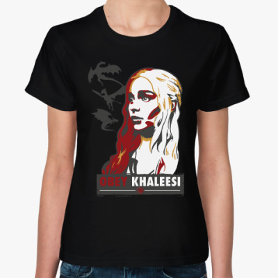 Женская футболка Obey Khaleesi Игра престолов
