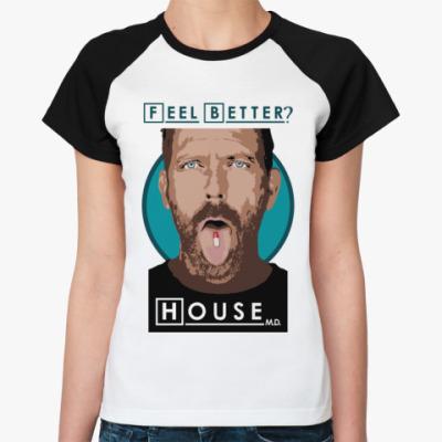 Женская футболка реглан Feel better?