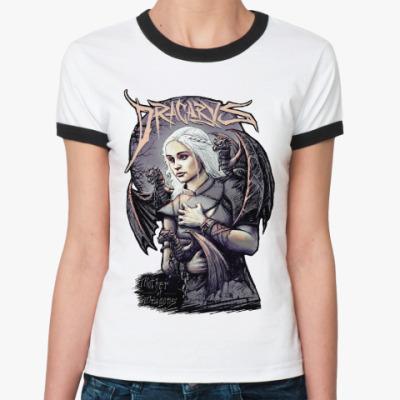 Женская футболка Ringer-T Дейнерис (Мать Драконов)