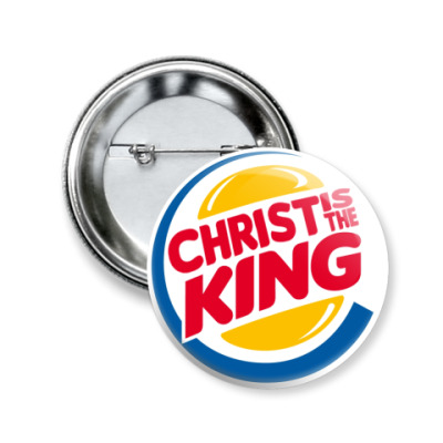 Значок 50мм Christ is the King